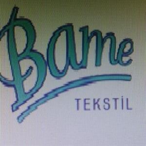 Bame Tekstil Sanayi Ve Tic Ltd Sti