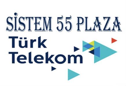 SİSTEM55 PLAZA - TÜRK TELEKOM